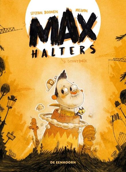 Max Halters : stuntboek