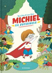 Michiel, de superheld