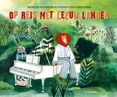 Op reis met Leeuw Lander