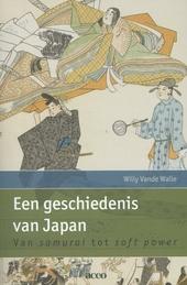 Een geschiedenis van Japan : van samurai tot soft power