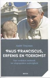 Paus Franciscus, erfenis en toekomst : van verdoken misbruik tot uitgesproken nederigheid