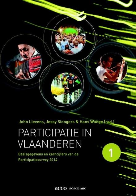 Participatie in Vlaanderen. 1, Basisgegevens van de participatiesurvey 2014