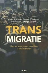 Transmigratie : hulp verlenen in een wereld van superdiversiteit