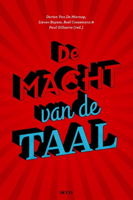 De macht van de taal : taalbeheersingsonderzoek in Nederland en Vlaanderen