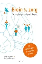 Brein & zorg : dé verpleegkundige uitdaging