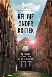 Religie onder kritiek : de plaats van religie in de seculiere samenleving