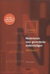 Nederlands voor gevorderde anderstaligen. Tekstboek, 2