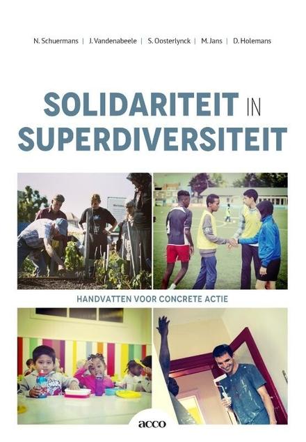 Solidariteit in superdiversiteit : handvatten voor concrete actie