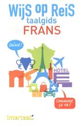 Wijs op reis : taalgids Frans