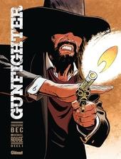 Gunfighter. Deel 1