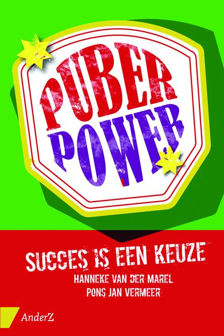Puberpower : succes is een keuze