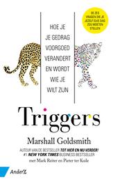 Triggers : hoe je je gedrag voorgoed verandert en wordt wie je wilt zijn