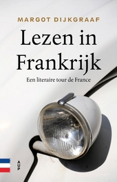 Lezen in Frankrijk : een literaire tour de France