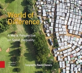 World of difference : a moral perspective on social inequality