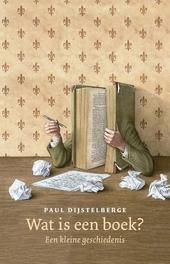 Wat is een boek? : een kleine geschiedenis
