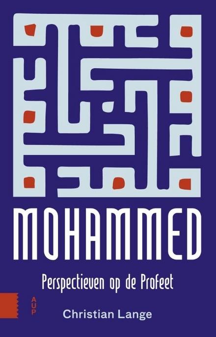 Mohammed : perspectieven op de Profeet
