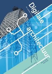 Digitale architectuur : een synthese van modellen en methoden