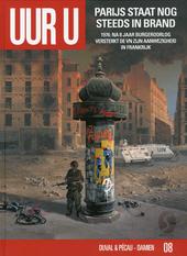 Parijs staat nog steeds in brand : 1976 : na 8 jaar burgeroorlog versterkt de VN zijn aanwezigheid in Frankrijk