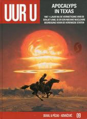 Apocalyps in Texas : 1967 : 4 jaar na de vernietiging van de Sovjet-Unie is er een nieuwe nucleaire bedreiging voor...