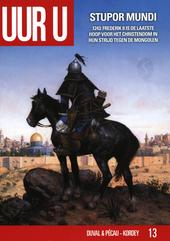 Stupor Mundi : een alternatieve geschiedenis over wat er met het Europa van de XIIIe eeuw gebeurd zou zijn, als de ...