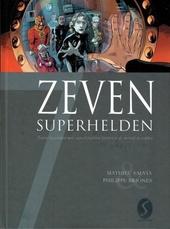 Zeven superhelden : zeven bejaarden met superkrachten proberen de wereld te redden
