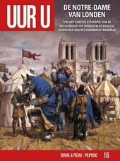De Notre-Dame van Londen : 1220 : het laatste steekspel van de beste ridder ter wereld in de Engelse hoofdstad van ...