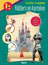 Ridders en kastelen : een knutsel- en weetjesboek