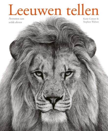 Leeuwen tellen : portretten van wilde dieren