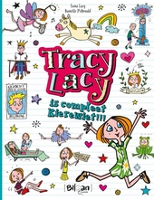 Tracy Lacy is compleet kierewiet!!!