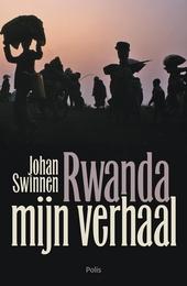 Rwanda : mijn verhaal