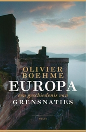 Europa : een geschiedenis van grensnaties