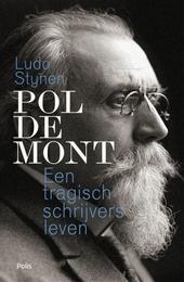 Pol de Mont : een tragisch schrijversleven