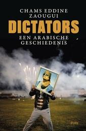 Dictators : een Arabische geschiedenis