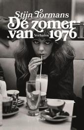 De zomer van 1976 : verhalen