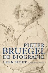 Pieter Bruegel : de biografie