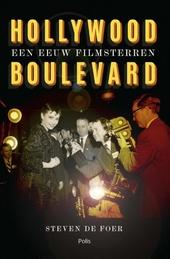 Hollywood Boulevard : een eeuw filmsterren