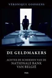 De geldmakers : achter de schermen van de Nationale Bank van België