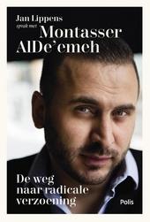 De weg naar radicale verzoening / Jan Lippens in gesprek met Montasser AlDe'emeh