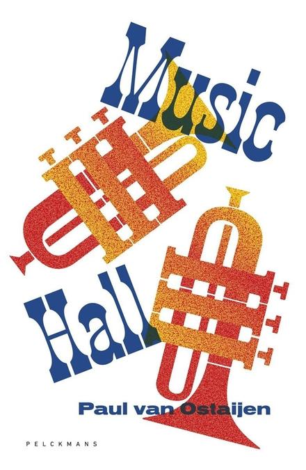 Music Hall : verzen / Paul Van Ostaijen ; illustraties Jos. Léonard ; nawoord en verantwoording Matthijs De Ridder