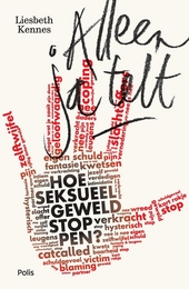 Alleen ja telt : hoe seksueel geweld stoppen?