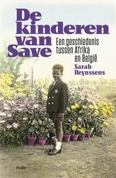 De kinderen van Save : een geschiedenis tussen Afrika en België
