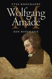 Wolfgang Amadé : een biografie
