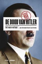 De dood van Hitler : het ware verhaal