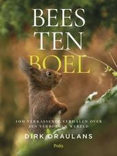 Beestenboel : 100 verrassende verhalen over een verborgen wereld