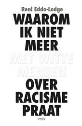 Waarom ik niet meer met witte mensen over racisme praat