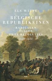 Belgische republikeinen : radicalen tussen twee revoluties (1830-1850)