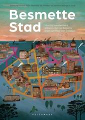 Besmette Stad : vijfenzestig kunstenaars antwoorden op Bezette stad van Paul Van Ostaijen