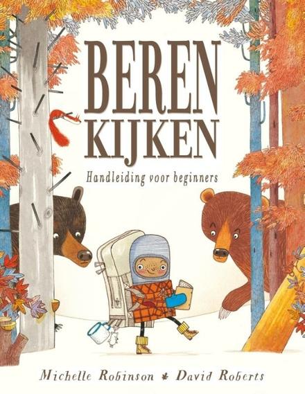 Beren kijken : handleiding voor beginners