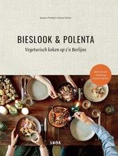 Bieslook & polenta : vegetarisch koken op z'n Berlijns