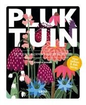 Pluktuin : de mooiste bloemen in kistjes en potten